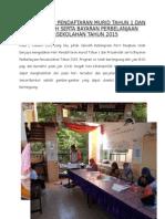 Laporan Hari Pendaftaran Tahun 1 Dan Prasekolah Serta Bayaran Perbelanjaan Persekolahan 2015