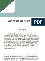 Water JetMachine