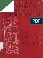 Von Balthasar Hans Urs - El Problema De Dios En El Hombre Actual - Los Libros del Monograma - Madrid - 1966.pdf