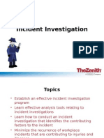 Zenith Incident Investigation