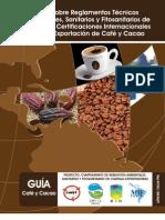 Guía sobre Reglamentos Técnicos Ambientales, Sanitarios y Fitosanitarios de Panamá y Certificaciones Internacionales para la Exportación de Café y Cacao