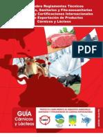Guía sobre Reglamentos Técnicos Ambientales, Sanitarios y Fito-zoosanitarios de Panamá y Certificaciones Internacionales para la Exportación de Productos Cárnicos y Lácteos