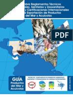 Guía sobre Reglamentos Técnicos Ambientales, Sanitarios y Zoosanitarios de Panamá y Certificaciones Internacionales para la Exportación de Productos del Mar y Acuícolas