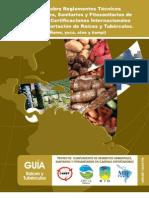 Guía sobre Reglamentos Técnicos Ambientales, Sanitarios y Fitosanitarios de Panamá y Certificaciones Internacionales para la Exportación de Raíces y Tubérculos