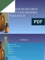 Farmakologi Obat-obat Yang Bekerja Pada Kulit