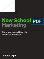 New School Marketing - Cross-Channel Lifecycle Marketing