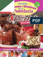 Cursos y Tecnicas de La Pasteleria 4 - Chocolate Nivel b Sico