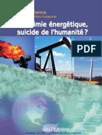 La Boulimie Énergétique Suicide de l'Humanité