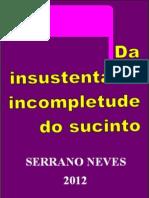 Da Insustentável Incompletude Do Sucinto 1