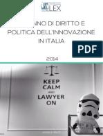 Un anno di diritto e politica dell'innovazione in Italia (2014)