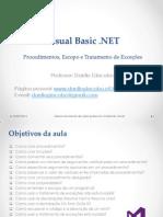 Visual Basic .NET - Procedimentos, Escopo e Tratamento de Exceções