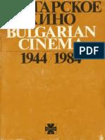 Bulgarian Cinema 100 Bulgarian Feature Films 1944 1984