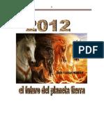 2012 El Futuro Del Planeta Tierra