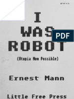 I Was Robot (Utopia Now Possible)