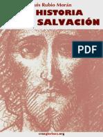 Luis Rubio Moran. La Historia de La Salvacion
