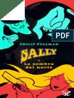 Sally y La Sombra Del Norte - Philip Pullman