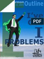 """I've Got """"I"""" Problems - Outline"""