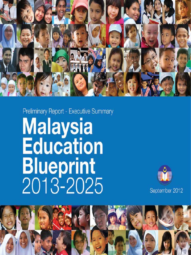 Malaysia education blueprint 2013 2025 executive summary malaysia education blueprint 2013 2025 executive summary programme for international student assessment educational assessment malvernweather Choice Image