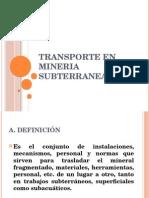 Transporte en Mineria Subterranea