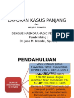 Laporan Kasus Panjang Dengue Syok Sindrom