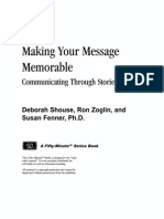 Making Your Message Memorable Communicating Through Stories