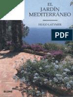 El Jardin Mediterraneo, Latymer Hugo