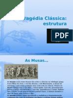 Tragédia Clássica - Pps