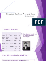 lincolns election pros and cons
