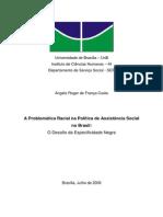 A Problemática Racial Na Política de Assistência Social No Brasil o Desafio Da Especificidade Negra