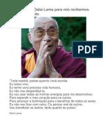 Uma Frase Do Dalai Lama Para Nós Recitarmos Todas as Manhãs