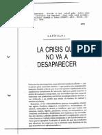 La Crisis No Va Desaparecer