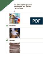 Aprenda os principais passos para a elabora+º+úo do papel reciclado artesanal