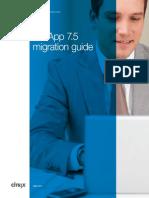 Xenapp 75 Migration Guide