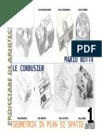 Geometria Vilei La Mario Botta Si Le Corbusier