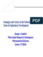 Exploratory Development Strategies and Tactics in the Selection of Drug For