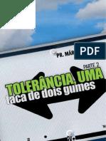 Marcio Valadão- Tolerância, Uma Faca de Dois Gumes 2