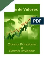 Bolsa de Valores - Como Funciona e Como Investir