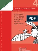 Educando a Los Más Chicos Nº4. Cuadernos Para Familias. Los Niños y Las Niñas Aprenden Desde Que Nacen