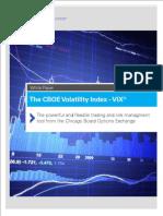 The CBOE Volatility Index - VIX