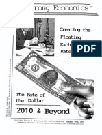 Creating the Floating Exchange Rate System--The Fate of the Dollar 2010 and Beyond 1/11/10