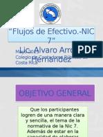 Estasdo de Flujos de Efectivo NIC 7