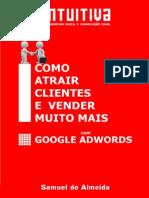 Como Atrair Clientes e Vender Muito Mais Com Google Adwords