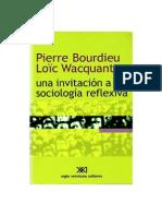 BOURDIEU, Pierre, WACQUANT, Loic, Una Invitacion a La Sociologia Reflexiva