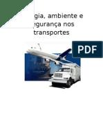 Energia, ambiente e segurança e nos transportes