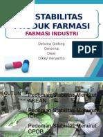 Kelompok 6 Kelas a Uji Stabilitas Produk Farmasi