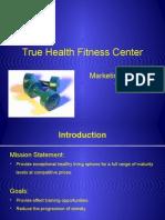 Truehealthfitnesspowerpointpresentation 13223551370953 Phpapp01 111126185348 Phpapp01