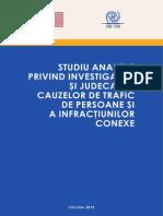 Studiu Analitic privind investigarea şi judecarea cauzelor de trafic de persoane şi a infracţiunilor conexe