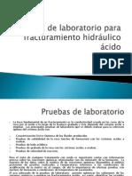 5-Pruebas de Laboratorio Para Fracturamiento Hidráulico Ácido