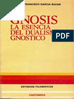Garcia Bazan Francisco Gnosis La Esencia Del Dualismo Gnostico PDF