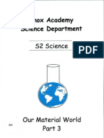 S2 Science - Our Material World - Part 3